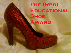 The (Red) Educational Shoe Award